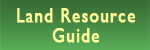 Land Resource Guide
